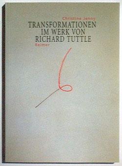 TRANSFORMATIONEN IM WERK VON RICHARD TUTTLE 1965 – 1975